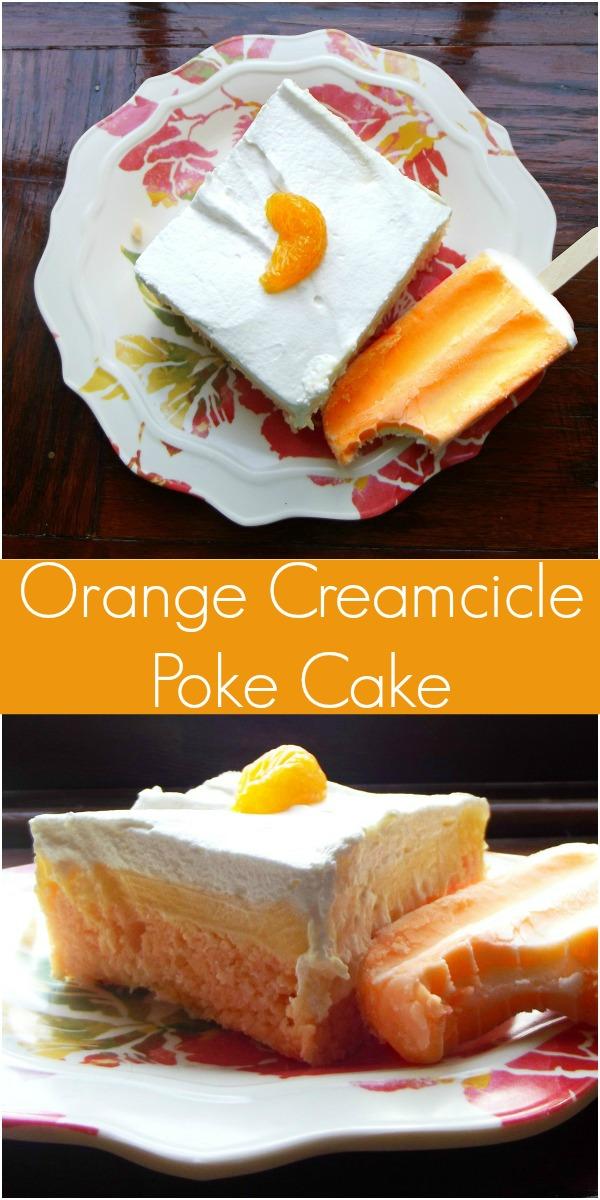 Orange Creamcicle Poke Cake