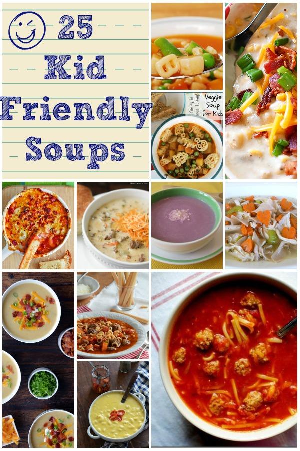 25 Kid Friendly Soups