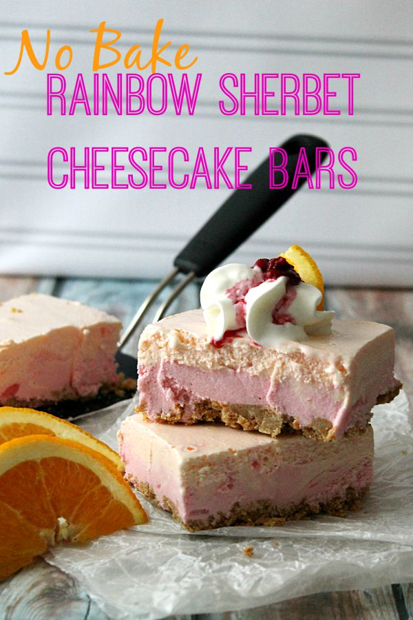 No Bake Rainbow Sherbet Cheesecake Bars