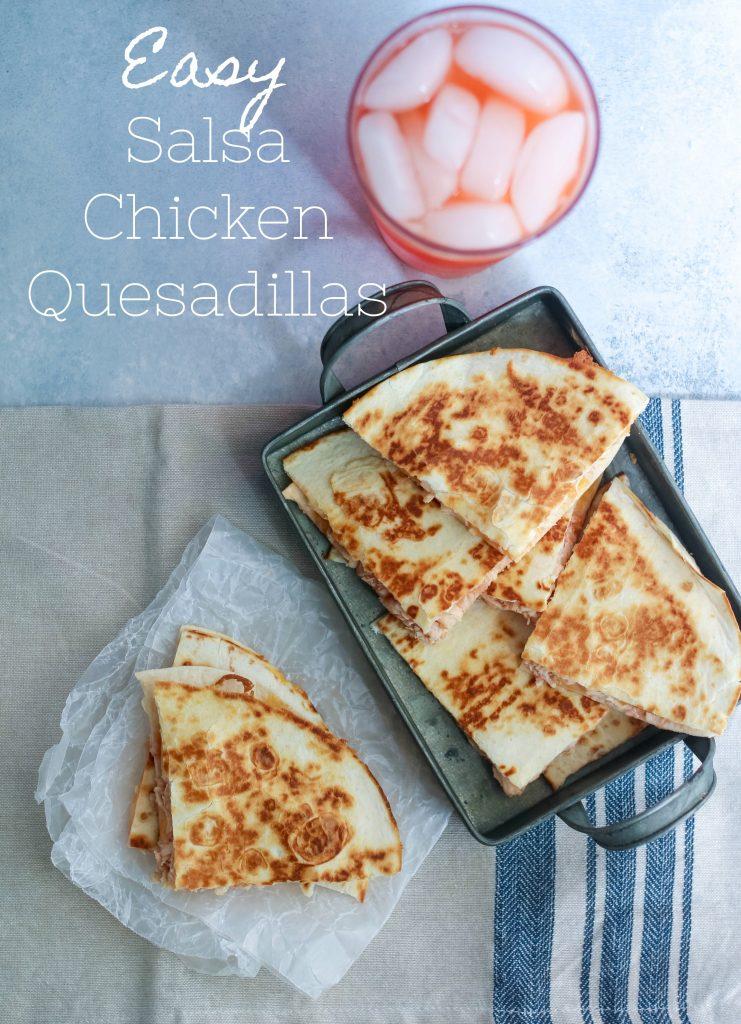 Easy Salsa Chicken Quesadillas, yum